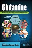 """""""Glutamine: Biochemistry, Physiology, and Clinical Applications"""""""